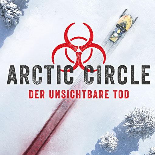 Arctic Circle – Der unsichtbare Tod
