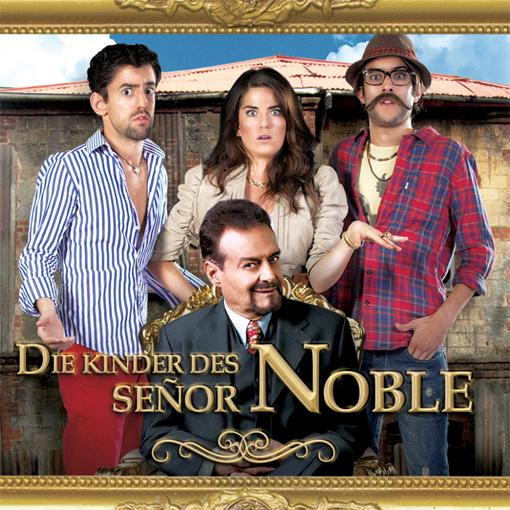 Die Kinder des Señor Noble