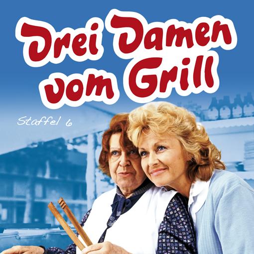 Drei Damen vom Grill (Staffel 6)