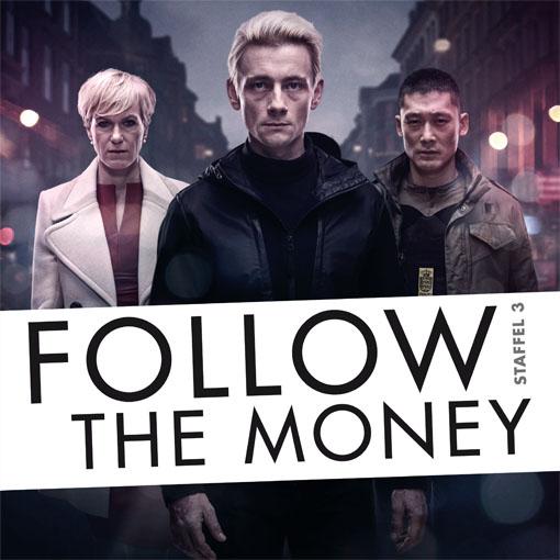 Follow the Money (Staffel 3)