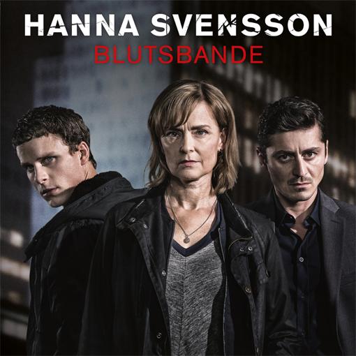 Hanna Svensson – Blutsbande (Staffel 1)