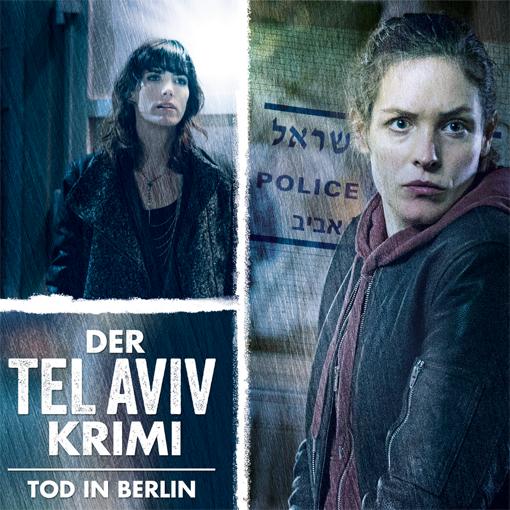 Der Tel Aviv Krimi: Tod in Berlin